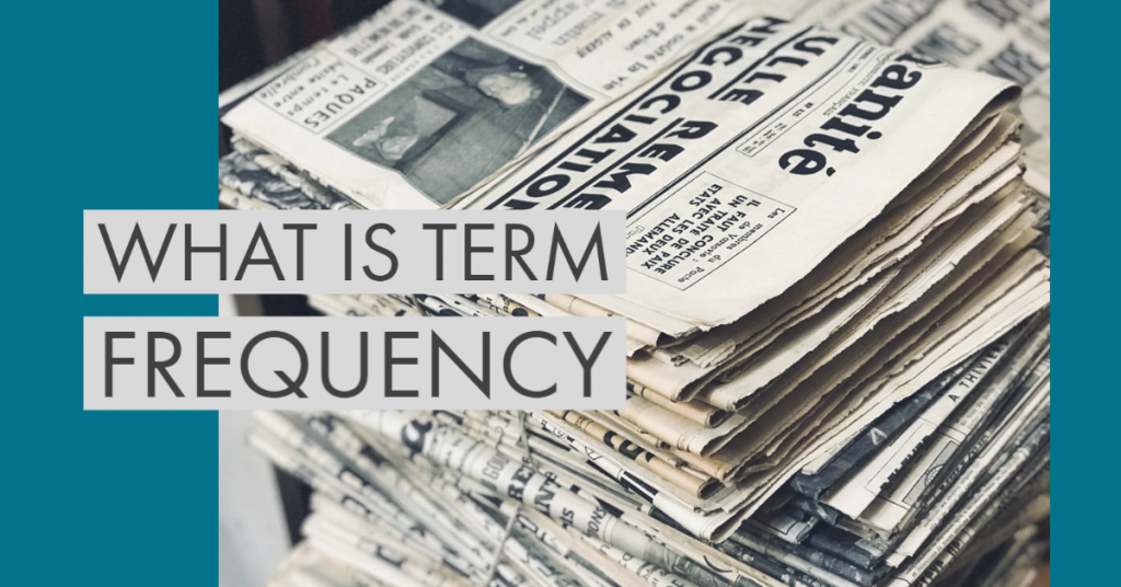 What is term frequency