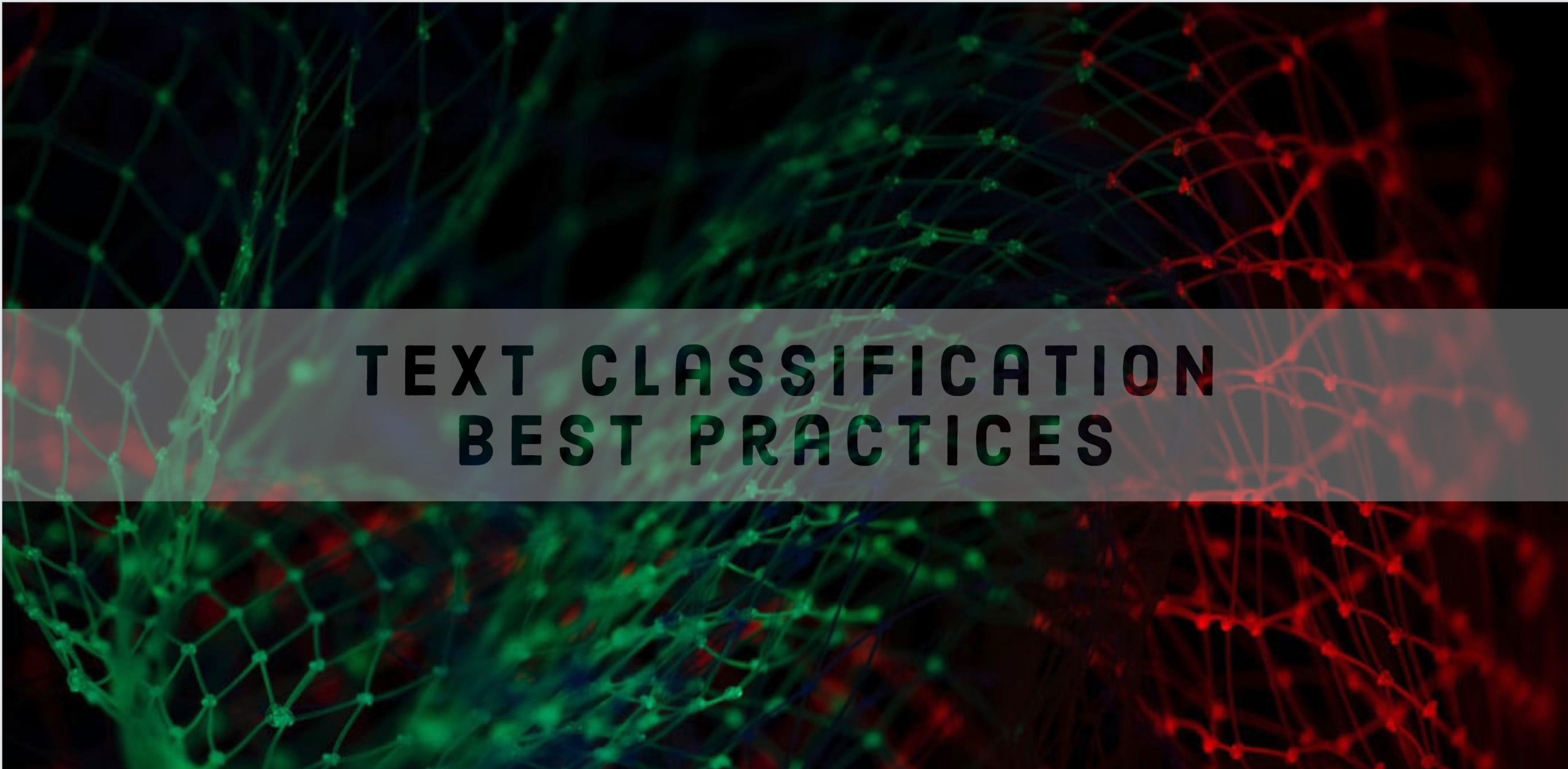 Tips for Building Text Classifiers That Deliver